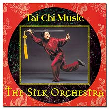 Tai Chi Music by the Silk Orchestra